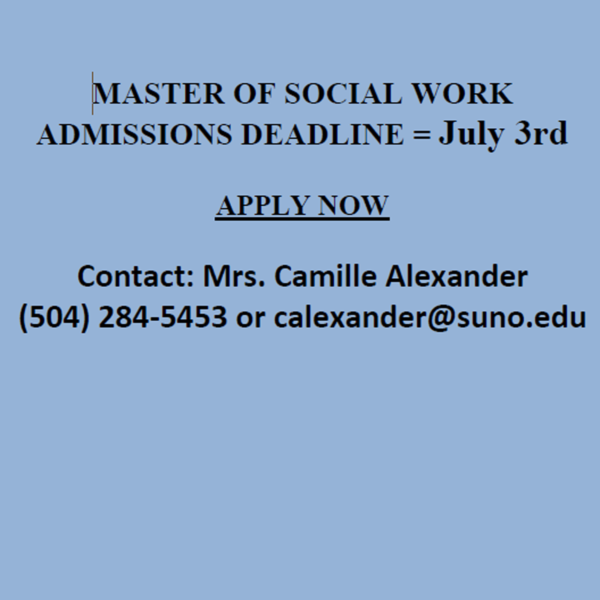 Master of Social Work Admissions Deadline Extended